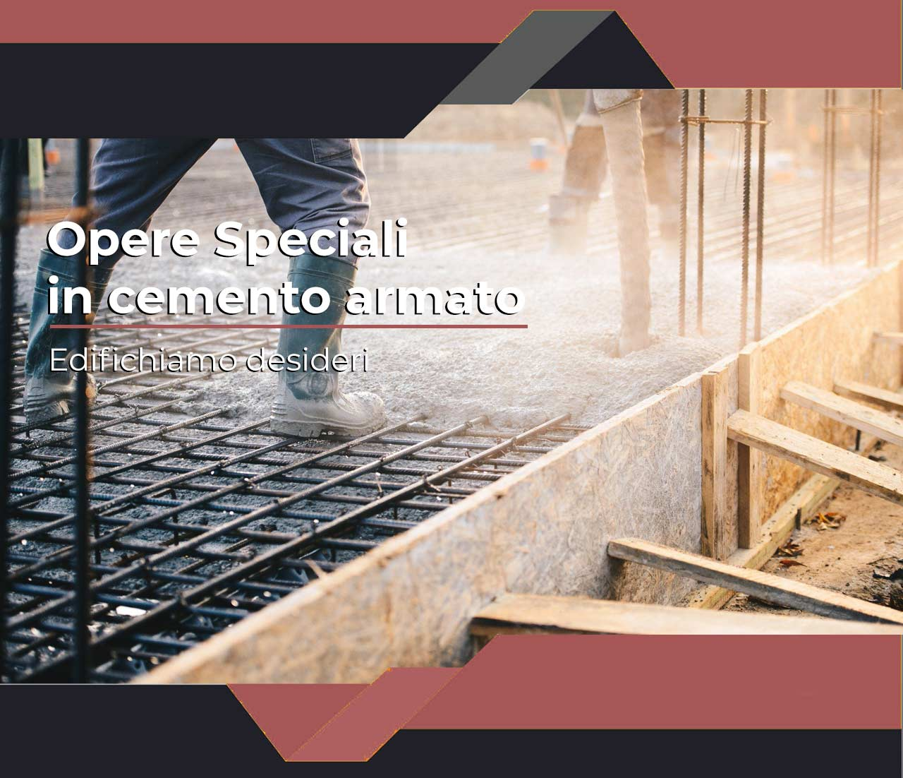 opere speciali in cemento armato
